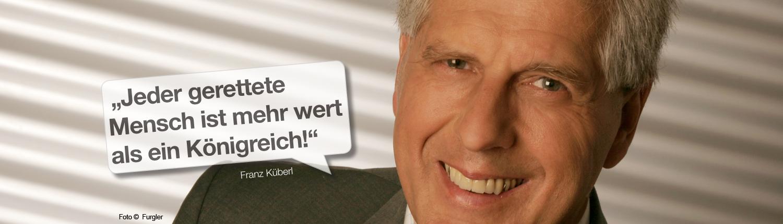"""Franz Küberl - """"Jeder gerettete Mensch ist mehr wert als ein Königreich!"""""""