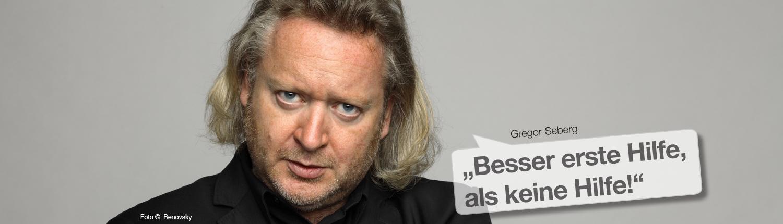 """Gregor Seberg - """"Besser erste Hilfe, als keine Hilfe!"""""""